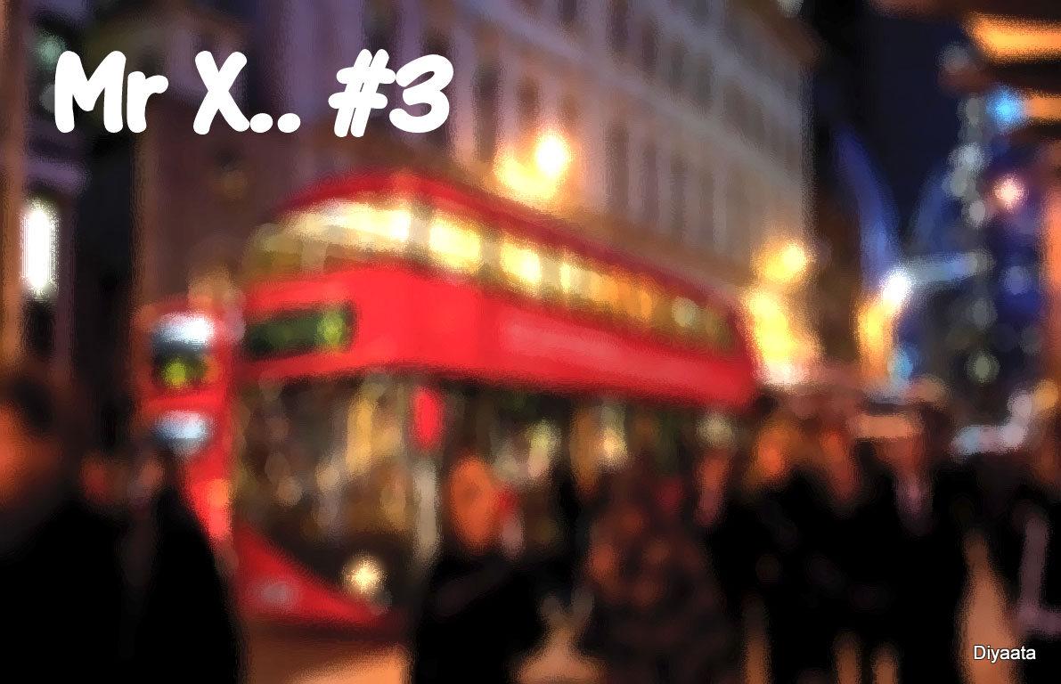 Mr X #3