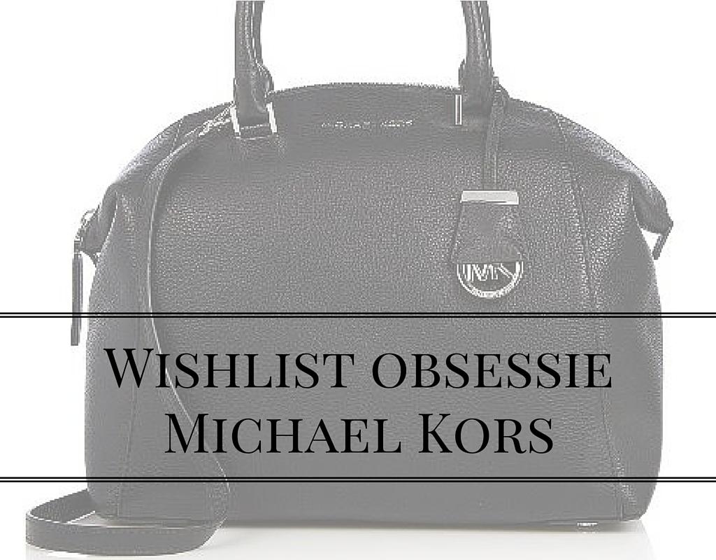 Wishlist obsessieMichael Kors