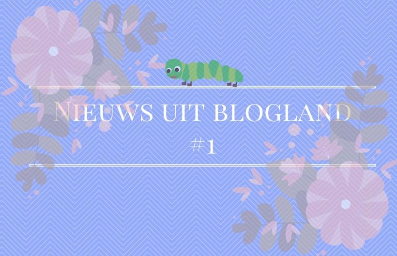 Nieuws uit blogland#1