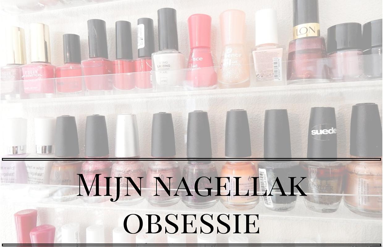 Mijn nagellak obsessie